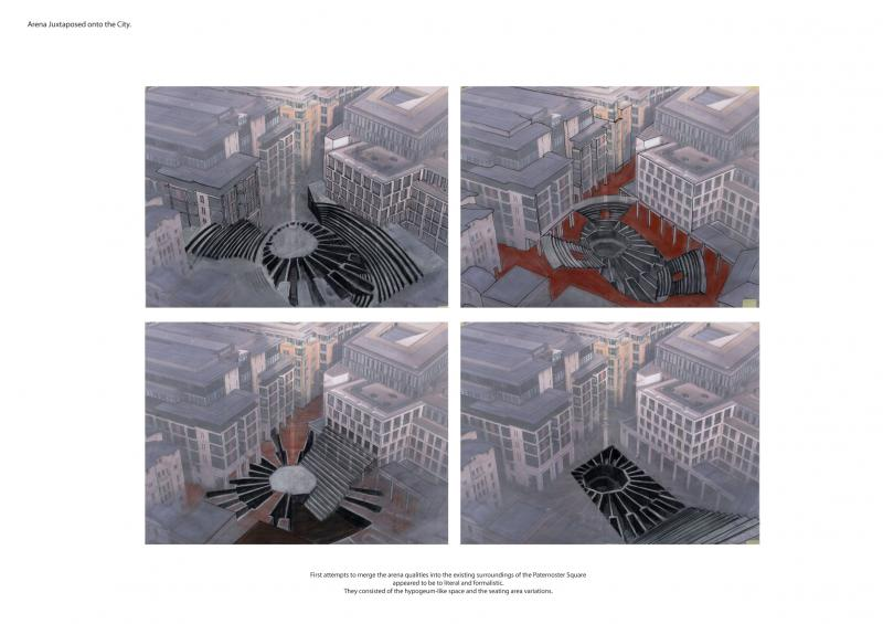 First attempts to merge the arena qualities into the existing surroundings of the Paternoster Square appeared to be to literal and formalistic. They consisted of the hypogeum-like space and the seating area variations.